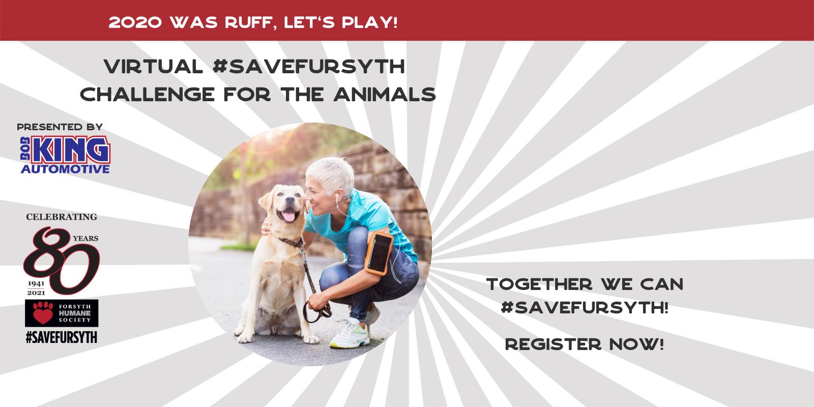 Virtual #SAVEFURSYTH Challenge for the Animals